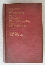 """English Earthenware Stoneware"" William Burton Vintage Ltd Edn Book 1904 History"
