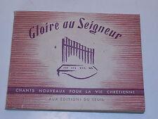 1946 ancien MANUEL de CHANT RELIGIEUX gloire au seigneur VIE CHRETIENNE d'eglise