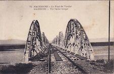 MACEDOINE - LE PONT DE VARDAR - GUERRE D'ORIENT - SECTEUR POSTAL 510.