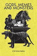 Gods, Memes and Monsters : A 21st Century Bestiary, Various, Good, Paperback