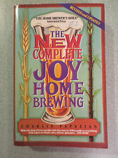 The New Complete Joy of Home Brewing by Charlie Papazian (1991, Paperback)