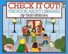 Check It Out!: The Book about Libraries-ExLibrary
