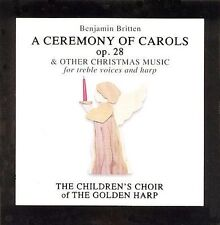 Britten: A Ceremony of Carols & Other Christmas Music by Children's Choir