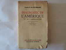 DIAGNOSTIC DE L'AMERIQUE AMERICANISME 1941 COMTE HERMANN DE KEYSERLING