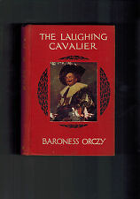 BARONESS ORCZY The Laughing Cavalier - 1st edition 1914