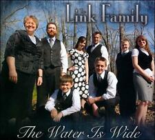 The Water Is Wide by The Link Family GOSPEL MUSIC CD!