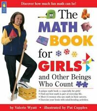 The Math Book for Girls: and Other Beings Who Count Books for Girls