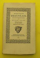 Le pays et le vin BEAUJOLAIS - Léon Fouillard - 1929 EO