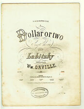 1856 DOLLAR OR TWO Sheet Music by Labitzky, Arranged by Wm. Orville