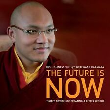 The Future Is Now: Timely Advice for Creating a Better World