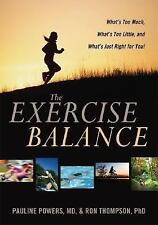 The Exercise Balance: What's Too Much, What's Too Little, and What's J-ExLibrary