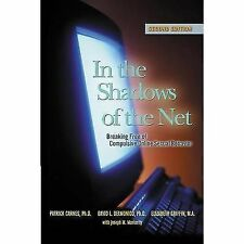 In The Shadows of The Net: Breaking Free from Compulsive Online Sexual-ExLibrary