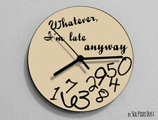 Beige Whatever, I'm late anyways  - Wall Clock
