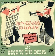 New Orleans To London & Back To The Delta - Ken Jazzmen Colyer (2007, CD NEUF)