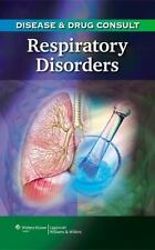 Disease & Drug Consult: Respiratory Disorders, Lippincott, Excellent Book