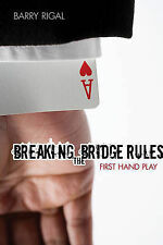 Breaking the Bridge Rules by Barry Rigal (Paperback, 2010)