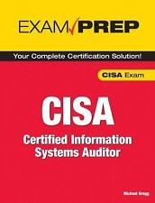 Exam Prep: Exam Prep CISA : Certified Information Systems Auditor by Michael...