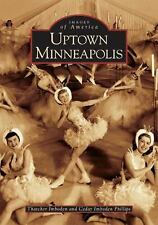 Uptown Minneapolis  (MN)   (Images of America)