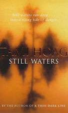 Hoag, Tami Still Waters Very Good Book
