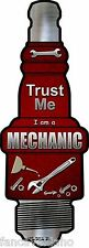 "Trust Me I Am A Mechanic Novelty Metal Spark Plug Sign 6"" x 17"" Wall Decor"