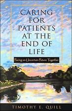 Caring for Patients at the End of Life : Facing an Uncertain Future Together...