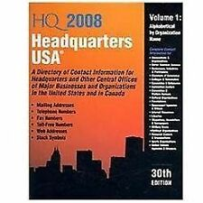 Headquarters USA 2008: A Directory of Contact Information for Headquarters and O