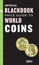 The Official Blackbook Price Guide to World Coins 2011, 14th Edition