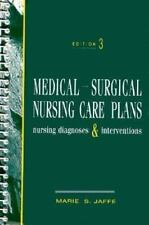 Medical-Surgical Nursing Care Plans : Nursing Diagnoses and Interventions by...