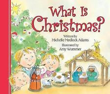 What Is Christmas? Michelle Medlock Adams Board book