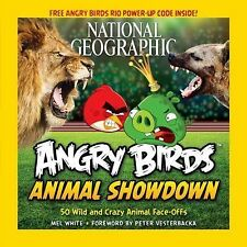 National Geographic Angry Birds Animal Showdown : 50 Wild and Crazy Animal Face