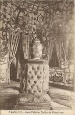 Tarjeta Postal ARANJUEZ. Real Palacio. Salón de Porcelana