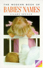 The Modern Book of Babies' Names (Know how), Hilary Spence