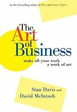 The Art of Business : Make All Your Work a Work of Art