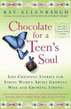 Chocolate For A Teen's Soul: Life-changing Stories For Young Women About Gr