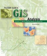 The ESRI Guide to GIS Analysis Vol. 2 : Spatial Measurements and Statistics...