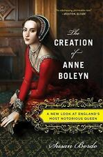 The Creation of Anne Boleyn by Susan Bardo Trade Paperback Free Shipping
