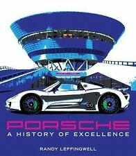 """NEW""  Porsche : A History of Excellence by Randy Leffingwell ""WE SHIP IN BOXES"""