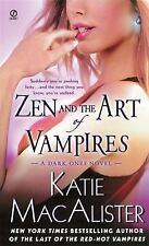 Dark Ones Novel: Zen and the Art of Vampires 3 by Katie MacAlister (2008,...