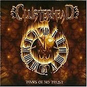Clusterhead - Times of No Trust (Judas Priest,Primal Fear,Scorpions,Iron Maiden)
