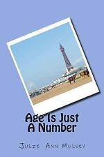 Age Is Just a Number by Julie Mulvey (2015, Paperback)