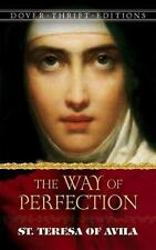 Dover Thrift Editions: The Way of Perfection : St. Teresa of Avila by Teresa...