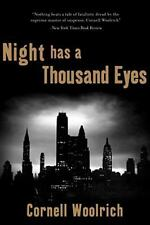 Night Has a Thousand Eyes : A Novel by Cornell Woolrich (2012, Paperback)