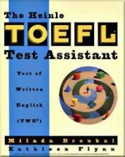 A Volume in the Heinle and Heinle TOEFL Test Assistant: The Heinle TOEFL®...