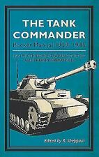 The Tank Commander Pocket Manual: 1939-1945 by