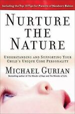 Nurture the Nature: Understanding and Supporting Your Child's Unique Core Person