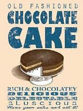 New 15x20cm OLD FASHIONED CHOCOLATE CAKE enamel style tin metal advertising sign