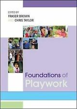 Foundations of Playwork by Chris Taylor, Fraser Brown (Paperback, 2008)