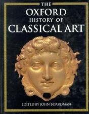 The Oxford History of Classical Art (1993, Hardcover)