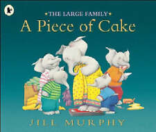 Preschool Story Book - THE LARGE FAMILY: A PIECE OF CAKE by Jill Murphy - NEW