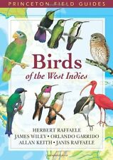 Birds of the West Indies (Princeton Field Guides) by Herbert A. Raffaele, (Paper